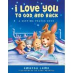 I Love you to God and Back - Meghan Tucker