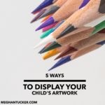 5 Ways to Display Your Child's Artwork