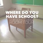 Homeschool Room | MeghanTucker.com