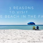 3 Reasons to Visit the Beach in the Fall