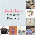Must Have New Baby Products