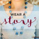 Wear a Story - Fair Trade Friday