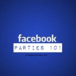 Facebook Parties - what are they and how do I attend?