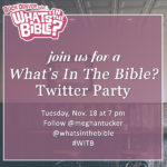 What's In the Bible Twitter Party